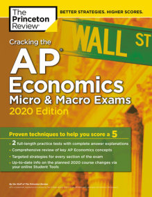 Cracking the AP Economics Micro & Macro Exams, 2020 Edition