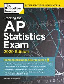 Cracking the AP Statistics Exam, 2020 Edition