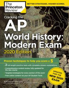 Cracking the AP World History: Modern Exam, 2020 Edition