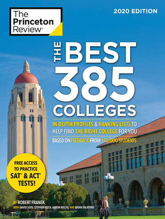 the best 385 colleges 2020 edition by the princeton review robert franek 9780525568421 penguinrandomhouse com books the best 385 colleges 2020 edition by the princeton review robert franek 9780525568421 penguinrandomhouse com books