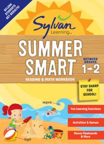 Sylvan Summer Smart Workbook: Between Grades 1 & 2