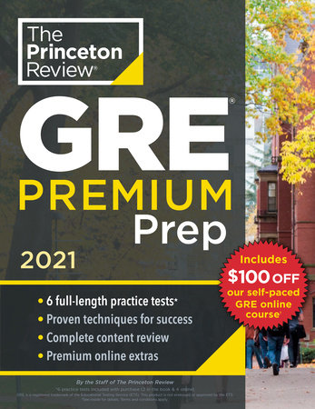 princeton review gre premium prep 2021 by the princeton review 9780525569374 penguinrandomhouse com books princeton review gre premium prep 2021 by the princeton review 9780525569374 penguinrandomhouse com books