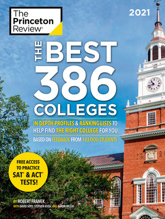 Best Nonfiction Books 2021 The Best 386 Colleges, 2021 by The Princeton Review, Robert Franek