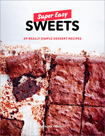 Super Easy Sweets by Natacha Arnoult