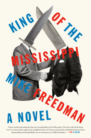King of the Mississippi by Mike Freedman