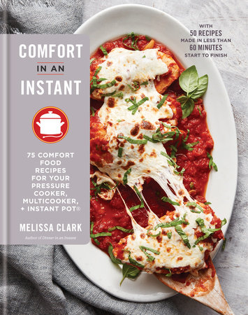 Comfort in an Instant by Melissa Clark