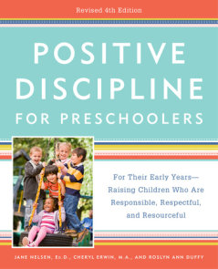 Positive Discipline for Preschoolers, Revised 4th Edition