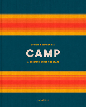 Camp by Luc Gesell