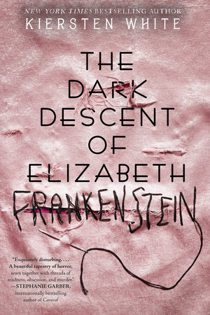 The cover of the book The Dark Descent of Elizabeth Frankenstein