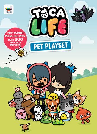 Toca Life Pet Playset (Toca Boca) by Random House