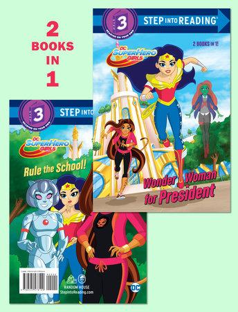 Wonder Woman for President/Rule the School! (DC Super Hero Girls) by Shea Fontana