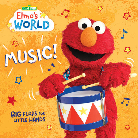 Elmo's World: Music! (Sesame Street) by Random House; illustrated by Random House