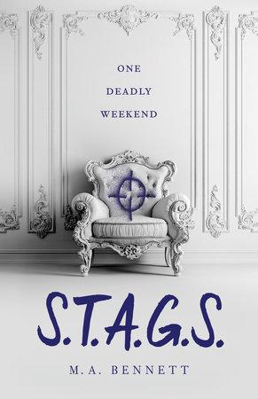 S.T.A.G.S. by M. A. Bennett