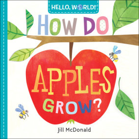 Hello, World! How Do Apples Grow?