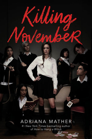Different & Refreshing YA Mystery: Killing November by Adriana Mather