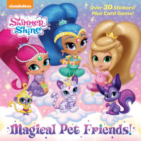 Magical Pet Friends! (Shimmer and Shine)