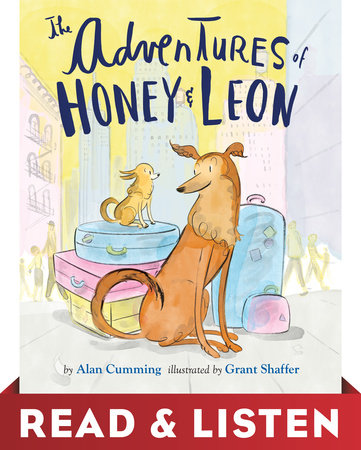 The Adventures of Honey & Leon by Alan Cumming