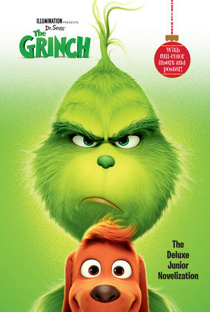 Illumination presents Dr. Seuss' The Grinch: The Deluxe Junior Novelization by Random House