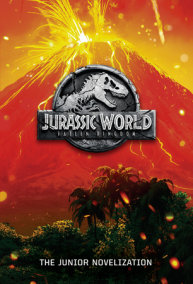 Jurassic World: Fallen Kingdom: The Junior Novelization (Jurassic World: Fallen  Kingdom)