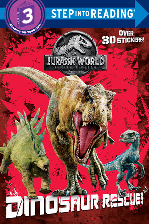 Dinosaur Rescue! (Jurassic World: Fallen Kingdom) by Kristen L  Depken |  PenguinRandomHouse com: Books