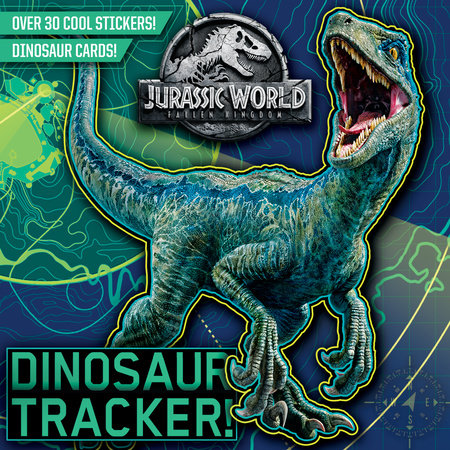 dinosaur tracker jurassic world fallen kingdom by rachel