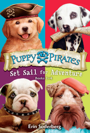 Puppy Pirates: Set Sail for Adventure (Books 1-4) by Erin Soderberg