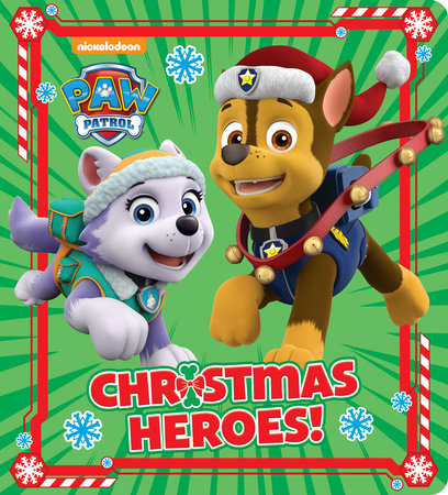 Christmas Heroes! (PAW Patrol) by Random House
