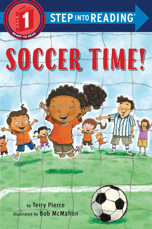 Soccer Time! by Terry Pierce