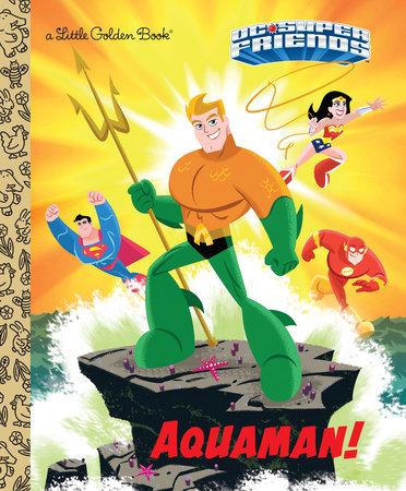 Aquaman! (DC Super Friends)