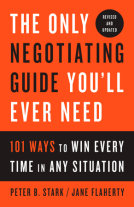 The Only Negotiating Guide You'll Ever Need, Revised and Updated Cover