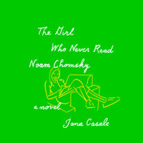 The Girl Who Never Read Noam Chomsky Cover