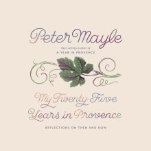 My Twenty-Five Years in Provence Cover