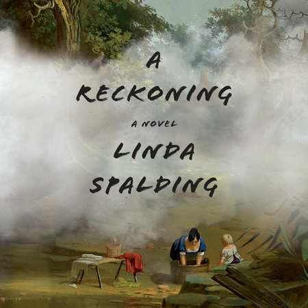 A Reckoning by Linda Spalding