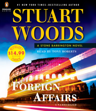 Foreign Affairs by Stuart Woods and Tony Roberts