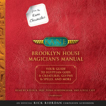 From the Kane Chronicles: Brooklyn House Magician's Manual (An Official Rick Riordan Companion Book) Cover