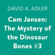 Cam Jansen: The Mystery of the Dinosaur Bones #3 Cover