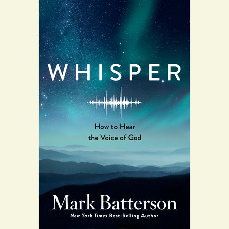 Whisper by Mark Batterson
