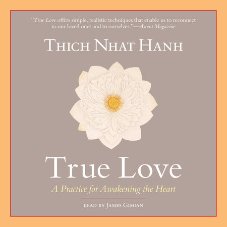 True love by thich nhat hanh penguinrandomhouse true love by thich nhat hanh thecheapjerseys Image collections