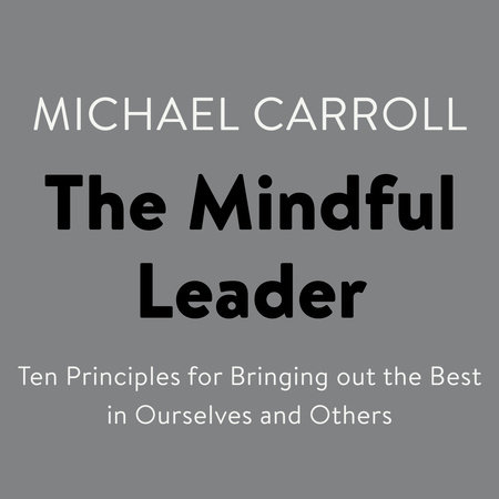 The Mindful Leader