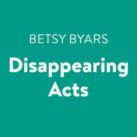 Disappearing Acts by Betsy Byars