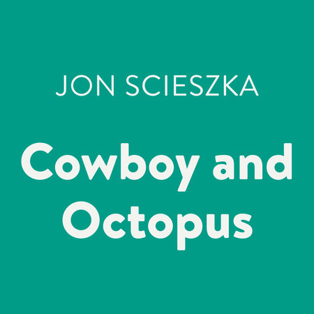 Cowboy and Octopus