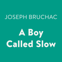 A Boy Called Slow Cover