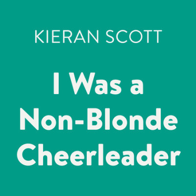 I Was a Non-Blonde Cheerleader cover