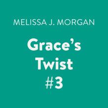 Grace's Twist #3 Cover