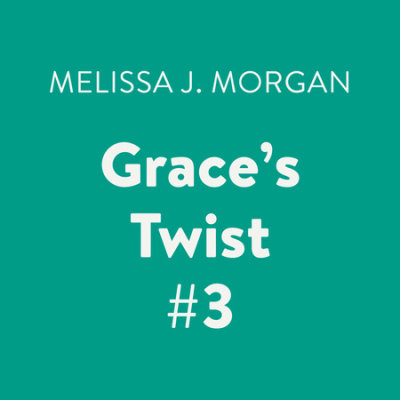 Grace's Twist #3 cover