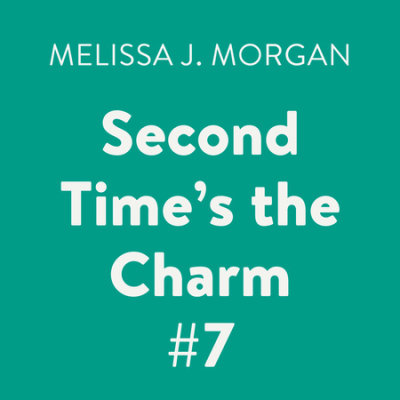 Second Time's the Charm #7 cover