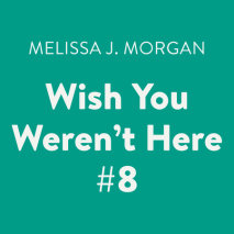 Wish You Weren't Here #8 Cover