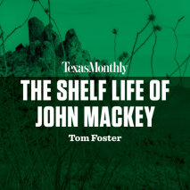 The Shelf Life of John Mackey Cover