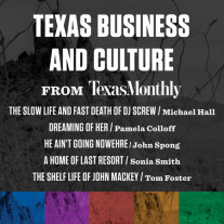 Texas Business and Culture from Texas Monthly Cover