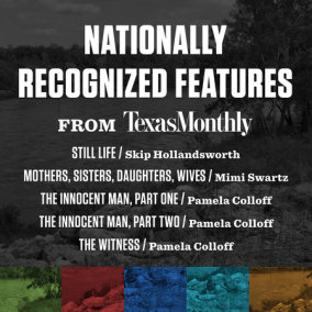 Nationally Recognized Features from Texas Monthly